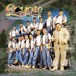 Profundamente 1999 El Coyote Y Su Banda Tierra Santa