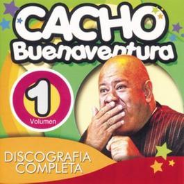 Discografía Completa Volumen 1 2006 Cacho Buenaventura