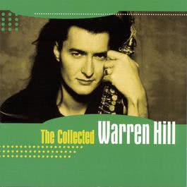 The Collected 1999 Warren Hill