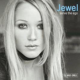 Serve The Ego (Mike Rizzo Global Club Mix) 2002 Jewel