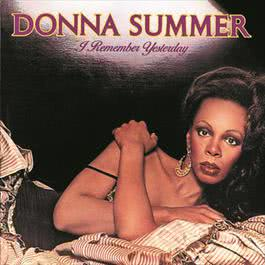 I Remember Yesterday 1977 Donna Summer