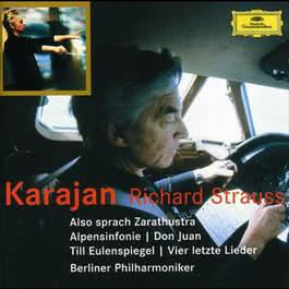 Strauss: Also sprach Zarathustra; Alpensinfonie; Don Juan; Till Eulenspiegel; Four Last Songs 2003 Herbert Von Karajan; Berliner Philharmoniker