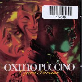 Opera Puccino 1998 Oxmo Puccino