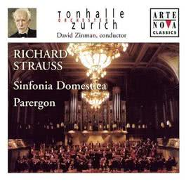 Richard Strauss  Sinfonia Domestica; Parergon 1970 David Zinman