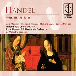 Handel: Messiah highlights 2006 Sir Malcolm Sargent