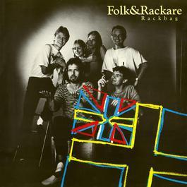 Rackbag 1985 Folk & Rackare