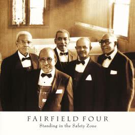 Standing In The Safety Zone 1992 The Fairfield Four