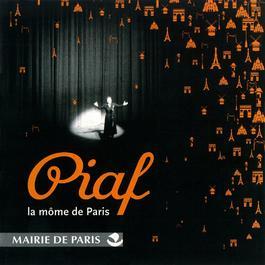 La Môme De Paris 2006 Edith Piaf