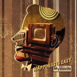 Happiness Is Easy 2006 Myslovitz