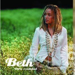 Otra Realidad 2008 Beth
