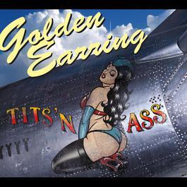 Tits 'n Ass 2012 Golden Earring