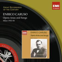 Enrico Caruso 1902–04 2008 Enrico Caruso