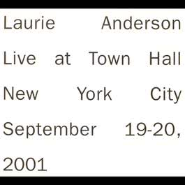 Live in New York 2009 Laurie Anderson