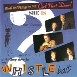 What Happend To The Girl Next Door 2010 Whistle Bait