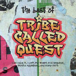 The Best Of 2008 A Tribe Called Quest