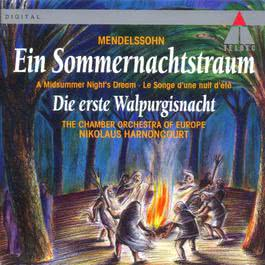 Mendelssohn : A Midsummer Night's Dream & The First Walpurgis Night 2011 Nikolaus Harnoncourt