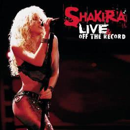 Live And Off The Record 2004 Shakira