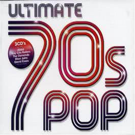 Ultimate 70s Pop 2005 Ultimate 70s Pop