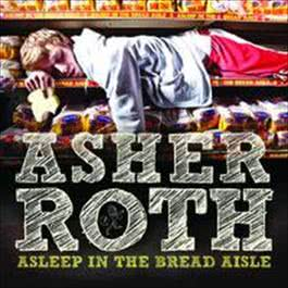 Asleep In The Bread Aisle 2009 Asher Roth