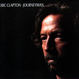 Bad Love (Album Version) 1989 Eric Clapton