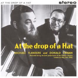 At The Drop Of A Hat 1992 Flanders & Swann