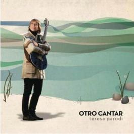 Otro Cantar 2011 Teresa Parodi