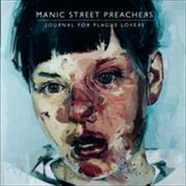 Journal For Plague Lovers 2009 Manic Street Preachers