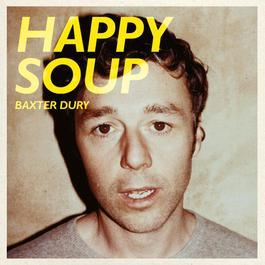 Happy Soup 2011 Baxter Dury