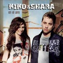En El Aire 2009 Kiko & Shara