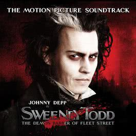 Sweeney Todd, The Demon Barber of Fleet Street, The Motion Picture Soundtrack (Highlights) 2007 Various Artists