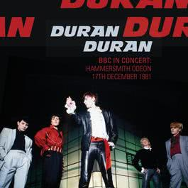 BBC In Concert: Hammersmith Odeon 17th December 1981 2010 Duran Duran