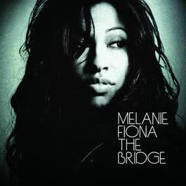 The Bridge 2009 Melanie Fiona