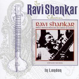 The Ravi Shankar Collection: In London 1999 Ravi Shankar