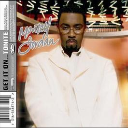 Get It On...Tonite 1999 Montell Jordan