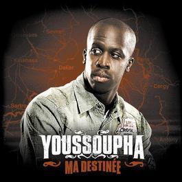 Ma Destinée 2007 Youssoupha