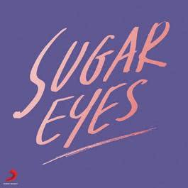 เพลง Sugar Eyes