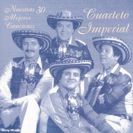 Nuestras 30 Mejores Caciones 2001 Cuarteto Imperial