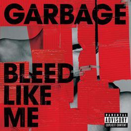 Bleed Like Me 2009 Garbage