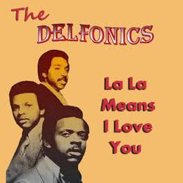 La La Means I Love You 2001 The Delfonics