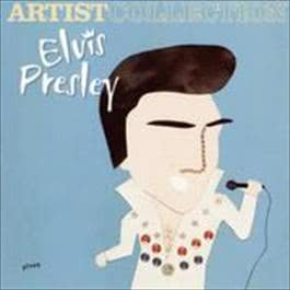 The Artist Collection - Elvis Presley 2004 Elvis Presley