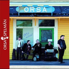 Orsa nästa 2006 Orsa Spelmän