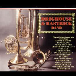 Play All Time Classic Hits 2008 Brighouse & Rastrick Band