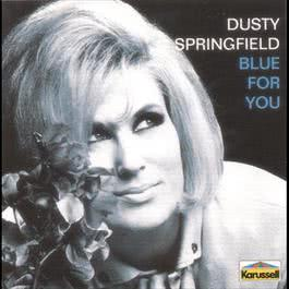 Blue For You 2000 Dusty Springfield
