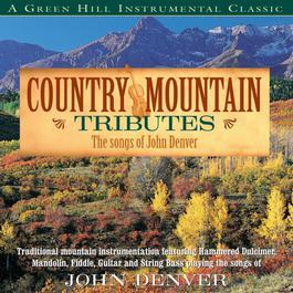 Country Mountain Tributes: John Denver 2008 Craig Duncan