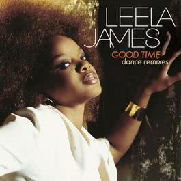 Good Time (DMD Maxi-DJ) 2006 Leela James