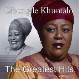 The Greatest Hits 2010 Sibongile Khumalo