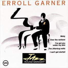 Jazz Around Midnight:  Erroll Garner 1991 Erroll Garner