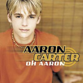 Oh Aaron 2001 Aaron Carter