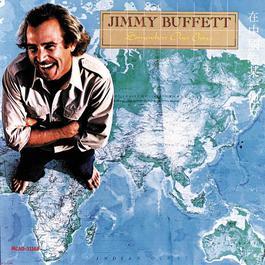 Somewhere Over China 1987 Jimmy Buffett