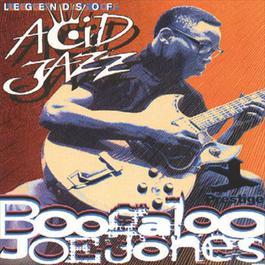 Legends Of Acid Jazz 1996 Boogaloo Joe Jones